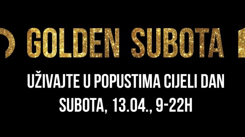 GOLDEN SUBOTA - shopping s popustima u subotu 13.4. u TOWERU