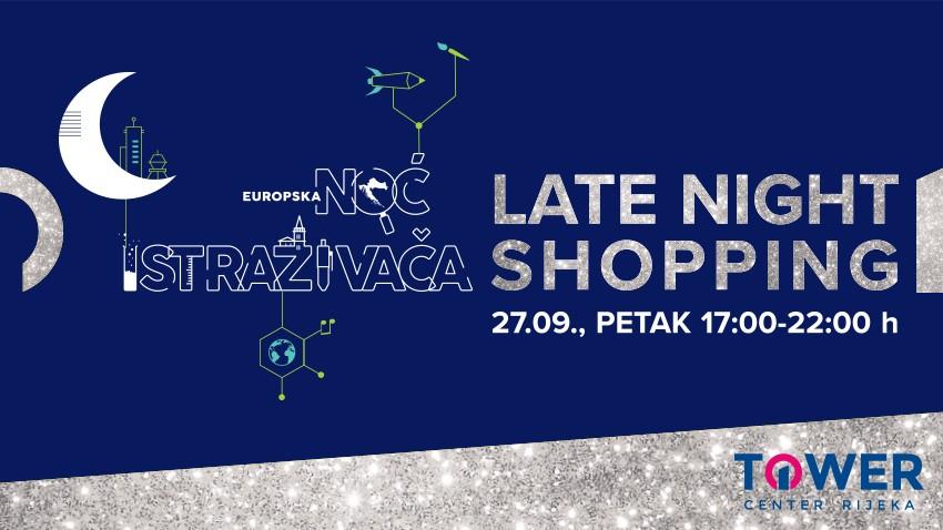 Postanite istraživač i dođite na Late Night Shopping