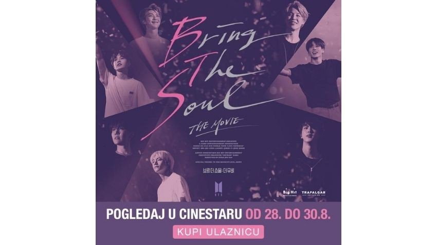"CINESTAR DONOSI FILM: ""BRING THE SOUL: THE MOVIE"""