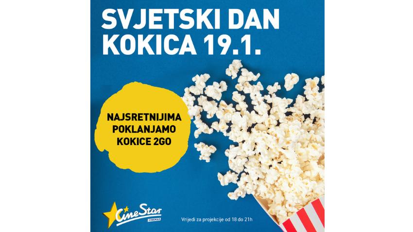 AKCIJA SVJETSKI DAN KOKICA U CINESTARU 19.1.