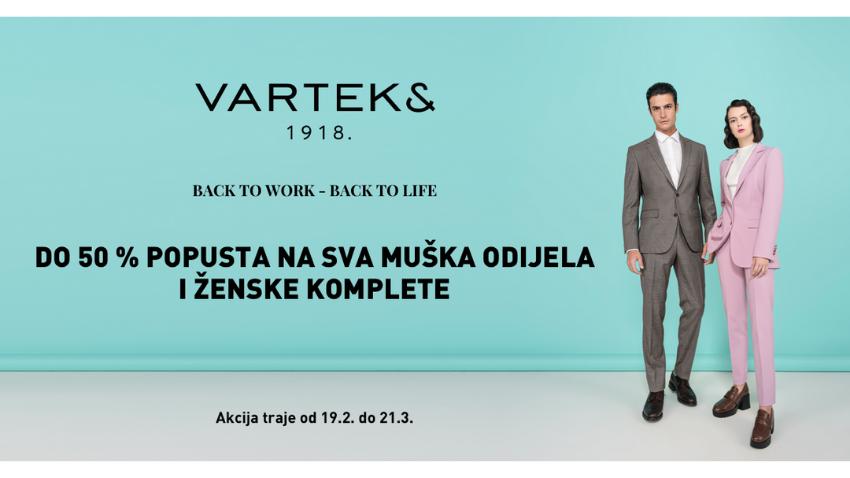 BACK TO WORK, BACK TO LIFE U VARTEKS ODIJELIMA