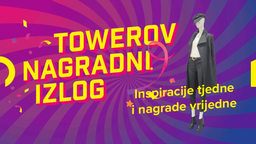 """PRAVILA NAGRADNE IGRE  """"TOWEROV NAGRADNI IZLOG"""""""
